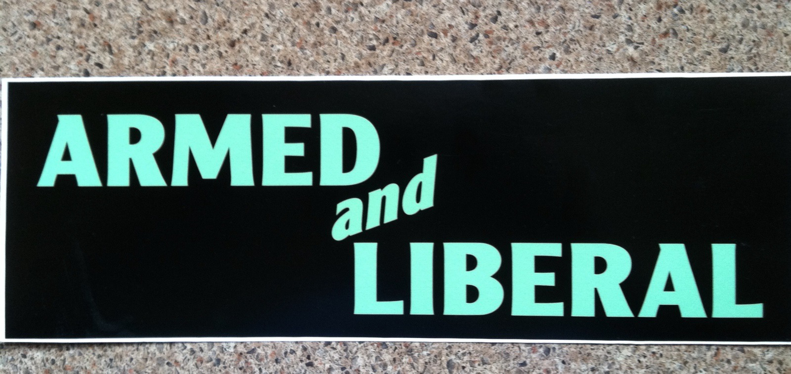 Crawford is revered by his friends for the number of thought-provoking, mischievous bumper stickers he's created over the years.   This one, which adorned the bumpers of many of his pals' vehicles (from pick-ups to Subarus), always turned heads