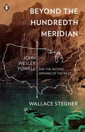 In this classic, Stegner offered a deep look into the West and warned about its limits.