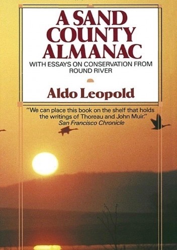 Natural Truths: Channeling The Wisdom of Aldo Leopold